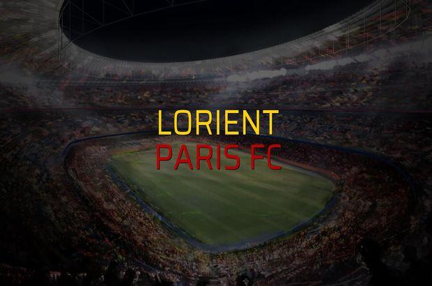 Lorient - Paris FC karşılaşma önü