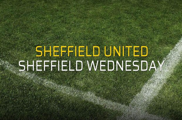 Sheffield United - Sheffield Wednesday maçı ne zaman?