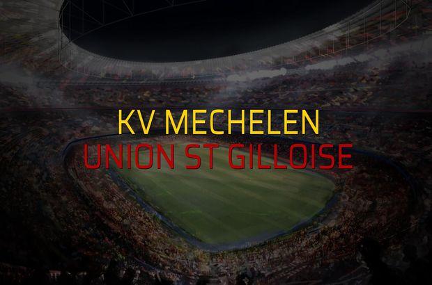 KV Mechelen - Union St Gilloise düellosu