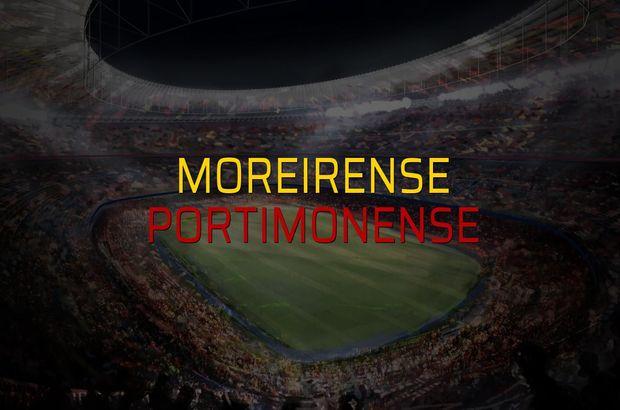 Moreirense - Portimonense düellosu