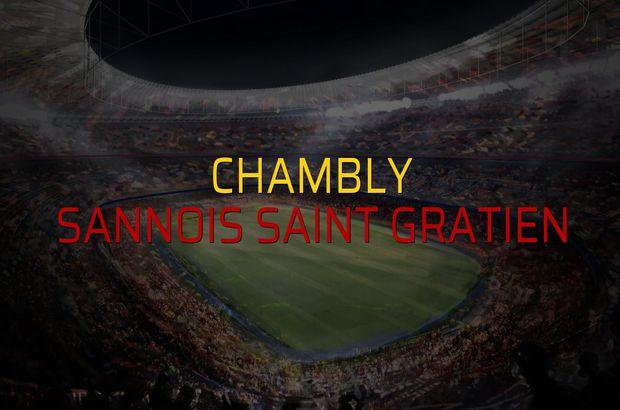 Chambly - Sannois Saint Gratien maçı ne zaman?