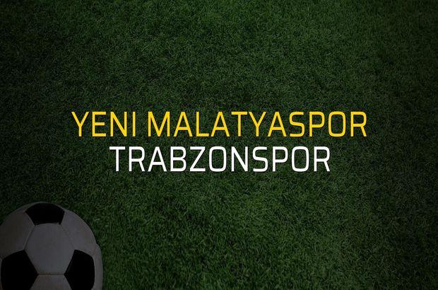 Maç sona erdi: Yeni Malatyaspor: 5 - Trabzonspor:0