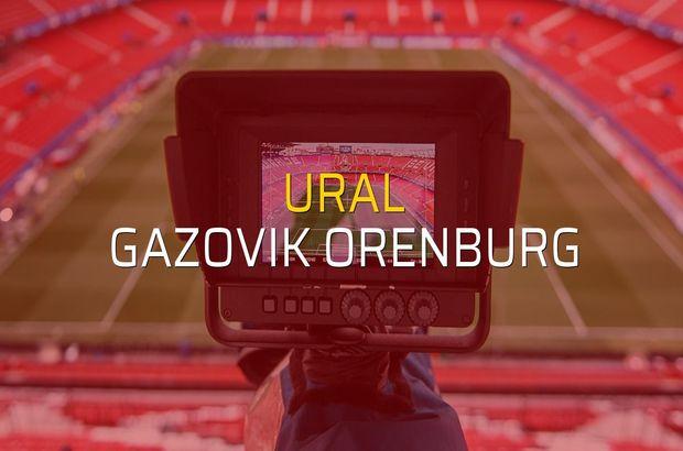 Ural - Gazovik Orenburg düellosu