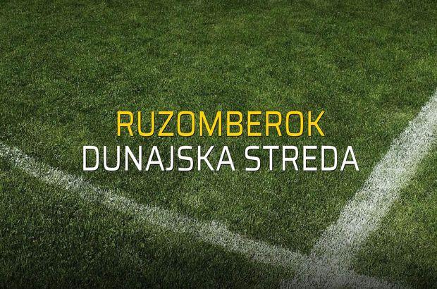 Ruzomberok - Dunajska Streda maçı ne zaman?