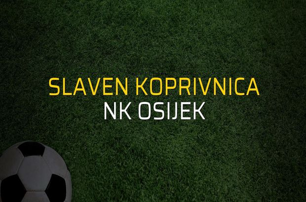 Slaven Koprivnica - NK Osijek maçı rakamları