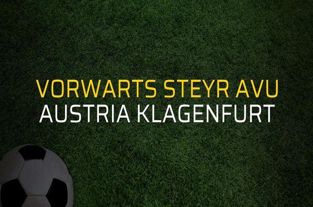 Vorwarts Steyr AVU - Austria Klagenfurt rakamlar