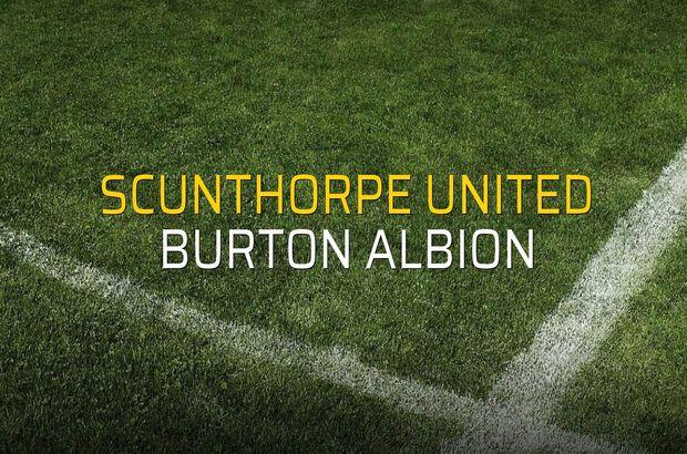 Scunthorpe United - Burton Albion maçı ne zaman?
