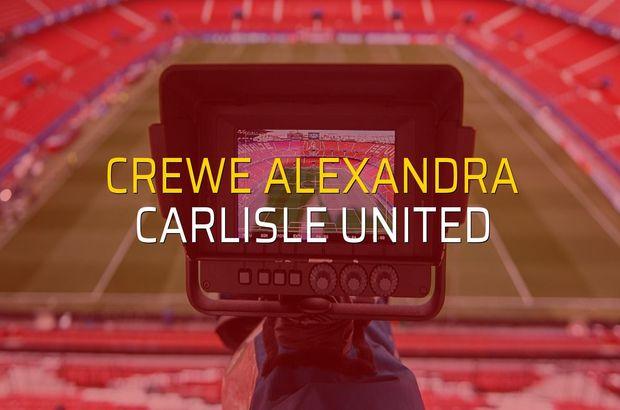 Crewe Alexandra - Carlisle United maçı heyecanı