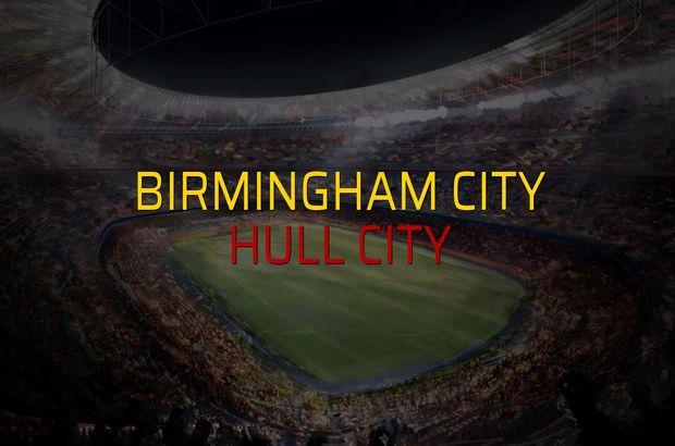 Birmingham City - Hull City rakamlar
