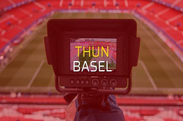 Thun - Basel maç önü