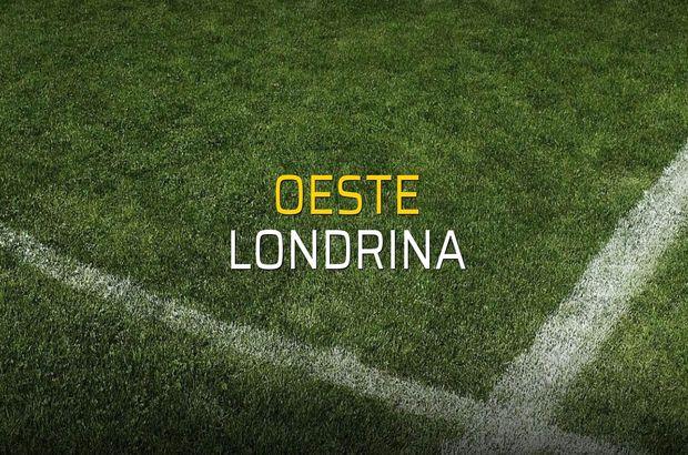 Oeste - Londrina karşılaşma önü