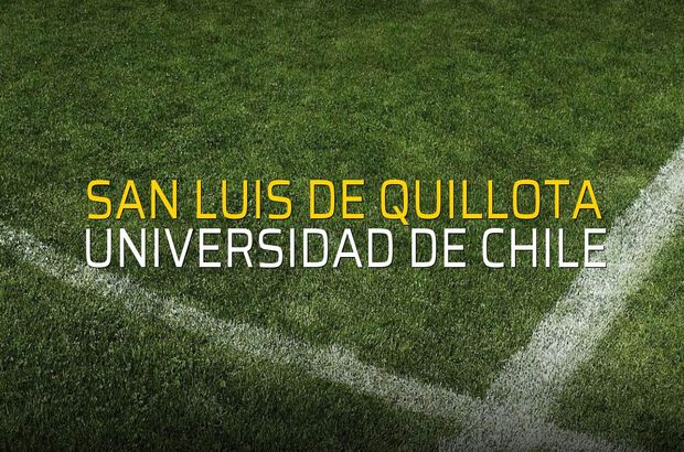 San Luis De Quillota - Universidad de Chile maçı istatistikleri
