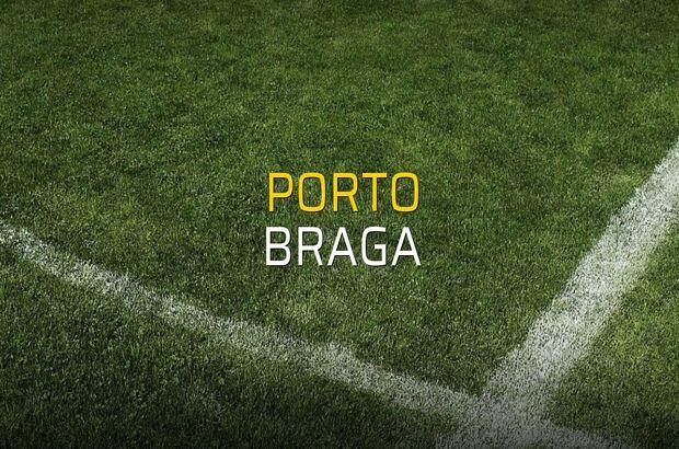 Porto - Braga maçı öncesi rakamlar