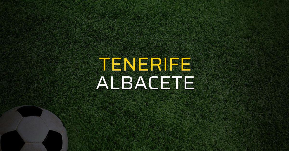 Tenerife - Albacete maçı istatistikleri