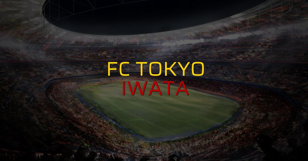 FC Tokyo: 0 - Iwata: 0