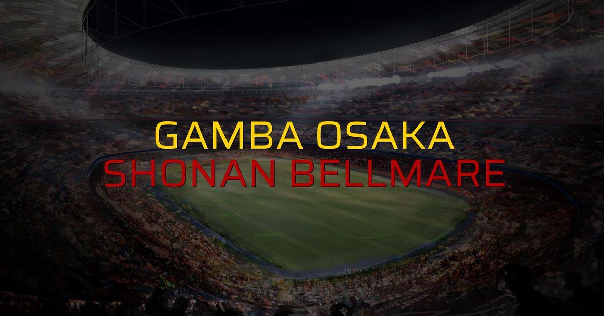Gamba Osaka: 1 - Shonan Bellmare: 0 (Maç sona erdi)