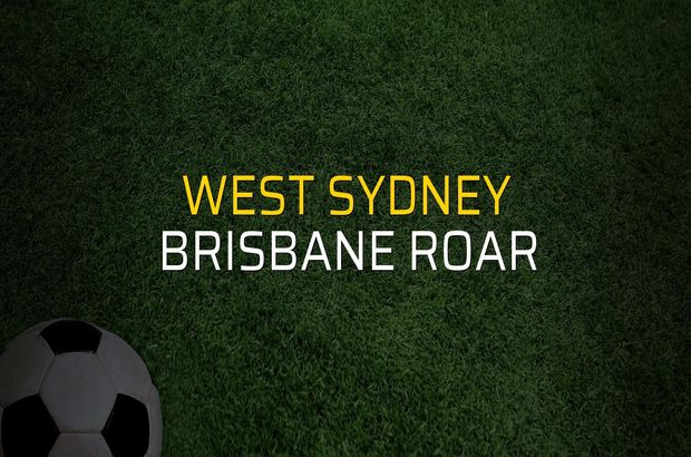 Maç sona erdi: West Sydney: 2 - Brisbane Roar:2