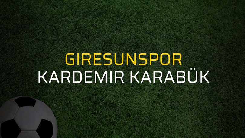 Giresunspor: 2 - Kardemir Karabük: 0 (Maç sona erdi)