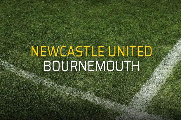 Maç sona erdi: Newcastle United: 2 - Bournemouth:1