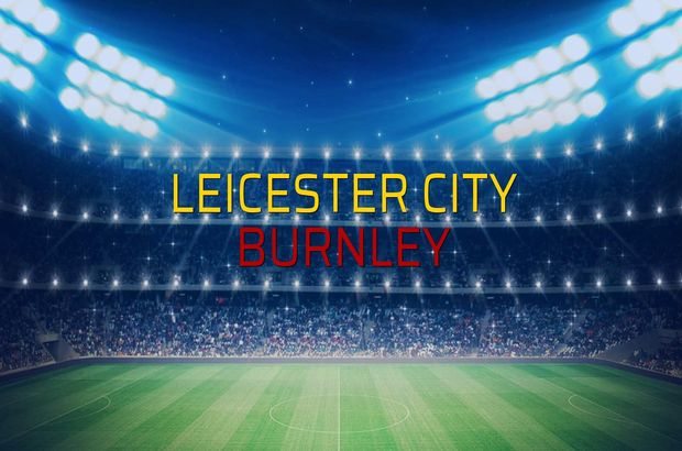 Leicester City: 0 - Burnley: 0