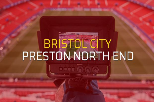 Bristol City: 0 - Preston North End: 1 (Maç sonucu)