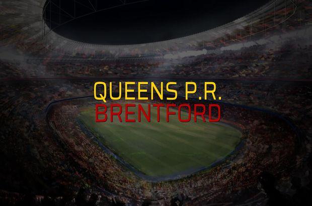 Maç sona erdi: Queens P.R.: 0 - Brentford:1