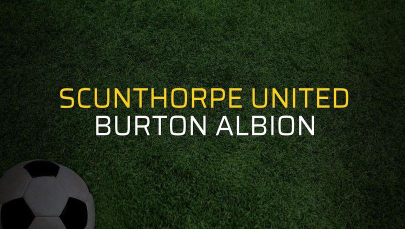 Maç sona erdi: Scunthorpe United: 2 - Burton Albion:0