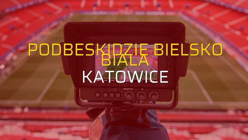 Podbeskidzie Bielsko Biala: 0 - Katowice: 1 (Maç sonucu)