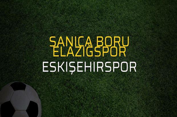 Sanica Boru Elazığspor - Eskişehirspor maçı öncesi rakamlar