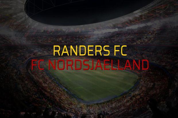 Randers FC - FC Nordsjaelland karşılaşma önü