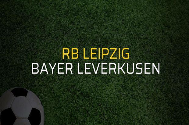 RB Leipzig - Bayer Leverkusen düellosu