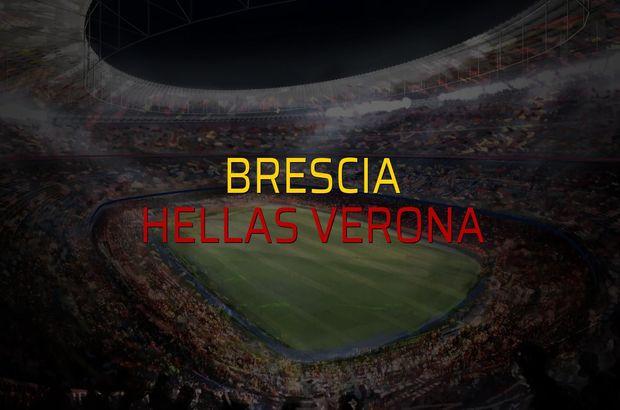 Brescia - Hellas Verona maçı ne zaman?
