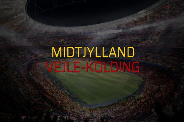 Midtjylland - Vejle-Kolding düellosu