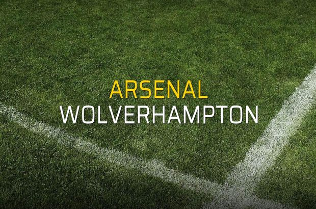 Arsenal - Wolverhampton maçı istatistikleri