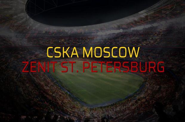 CSKA Moscow - Zenit St. Petersburg karşılaşma önü