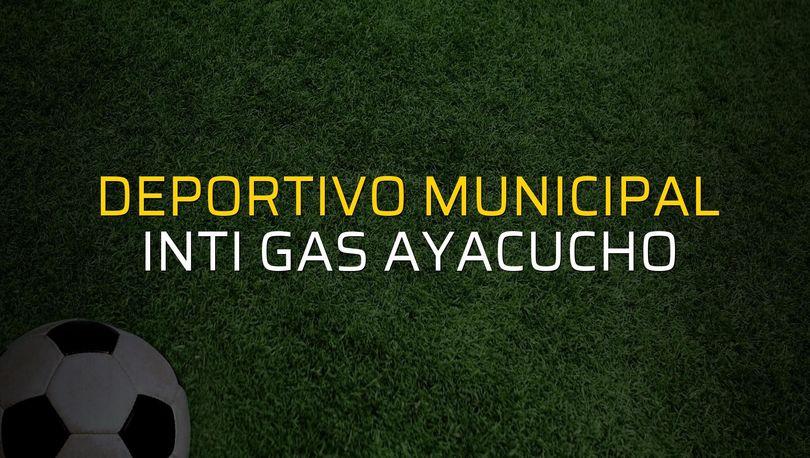 Deportivo Municipal - Inti Gas Ayacucho maçı istatistikleri