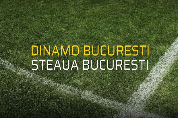 Dinamo Bucuresti - Steaua Bucuresti düellosu