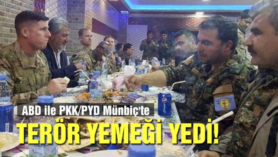 ABD ile PKK/PYD Münbiç'te terör yemeği yedi!