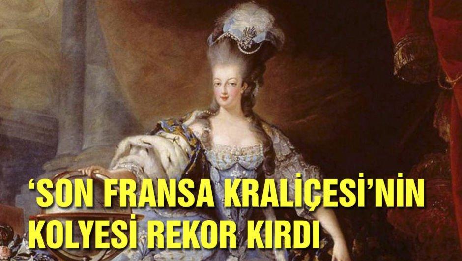 'Son Fransa Kraliçesi'nin kolyesi rekor kırdı