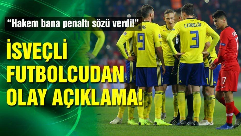 Hakemden İsveçli futbolcuya iki penaltı sözü!
