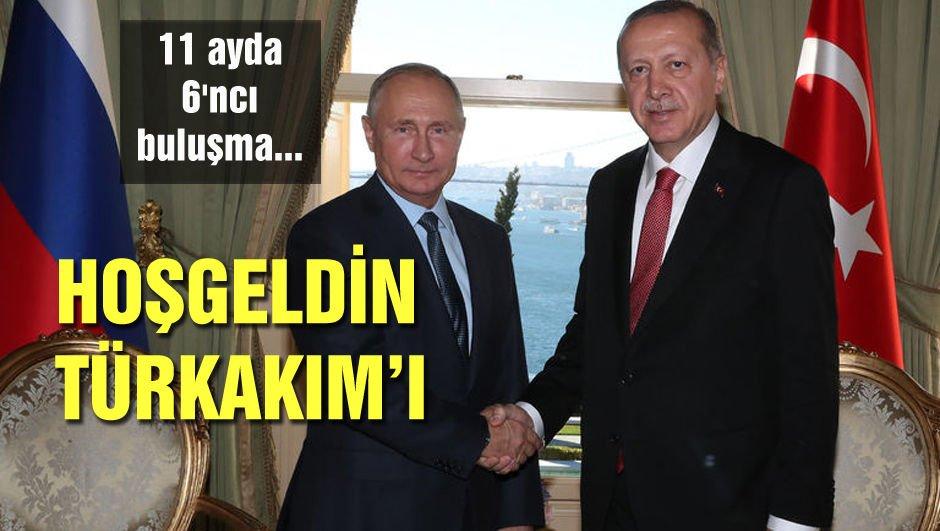 11 ayda 6'ncı buluşma... Merhaba TürkAkım'ı!