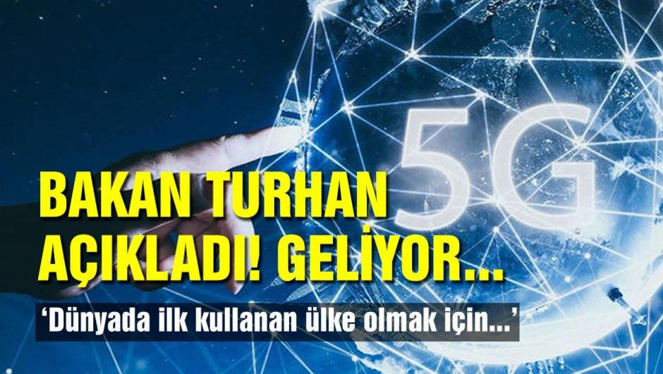 Bakan Turhan açıkladı! Geliyor...