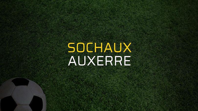 Sochaux - Auxerre maçı ne zaman?