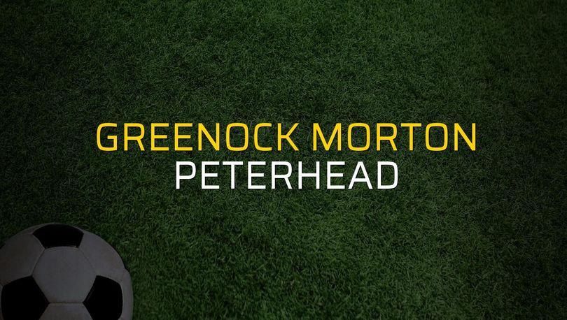 Greenock Morton - Peterhead maçı öncesi rakamlar