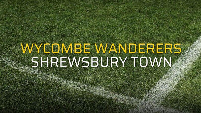 Wycombe Wanderers - Shrewsbury Town maç önü