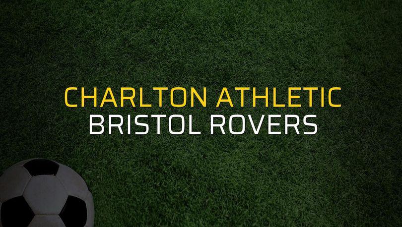 Charlton Athletic - Bristol Rovers maçı ne zaman?