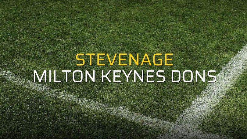 Maç sona erdi: Stevenage: 3 - Milton Keynes Dons:1