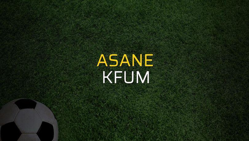 Asane - KFUM maç önü