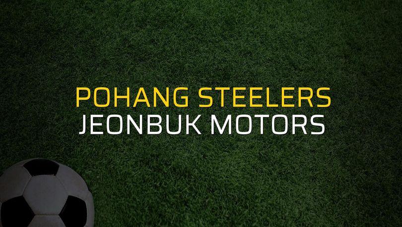 Pohang Steelers: 1 - Jeonbuk Motors: 1 (Maç sona erdi)