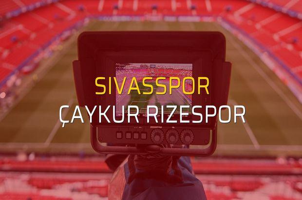 Sivasspor: 0 - Çaykur Rizespor: 1